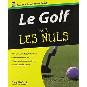 Le golf pour les nuls gary mccord books - Le rangement pour les nuls ...