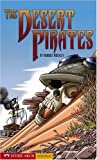 The Desert Pirates (Pathway Books) (1598898701) by Masters, Anthony