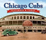 Chicago Cubs: Yesterday & Today