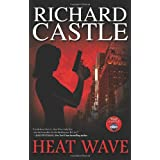 Heat Wave (Nikki Heat) ~ Richard Castle
