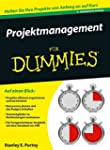 Projektmanagement f�r Dummies