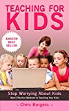 Teaching for Kids: the Ultimate Guide for teaching kids