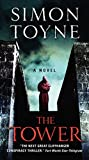 The Tower: A Novel