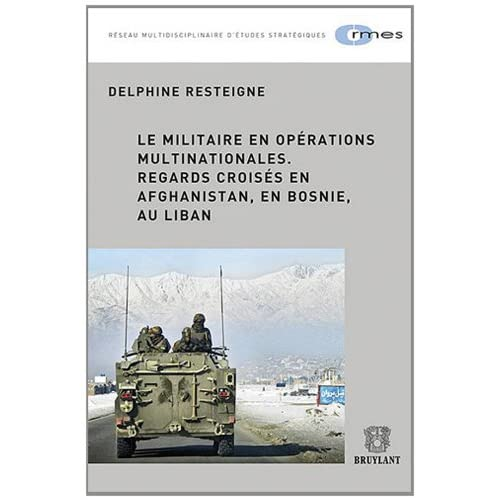 Le militaire en opérations multinationales