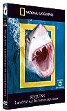 echange, troc National Geographic - Requins - La vérité sur les tueurs des mers