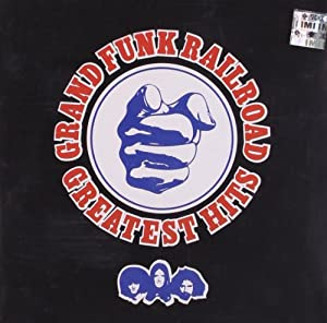 Grand Funk Railroad - Greatest Hits from Capitol