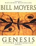 Genesis: A Living Conversation (0385490437) by Moyers, Bill