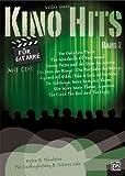 Kino Hits für Gitarre Band 2: 10 Filmmusik-Klassiker für Gitarre solo und Liedbegleitung