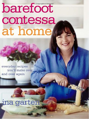 Barefoot-Contessa-at-Home-Everyday-Recipes-Youll-Make-Over-and-Over-Again