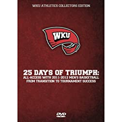 WKU: 25 Days of Triumph [Bluray]