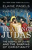 img - for by Pagels, Elaine, King, Karen L. Reading Judas: The Gospel of Judas and the Shaping of Christianity (2008) Paperback book / textbook / text book