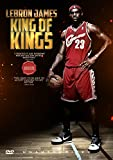 James, Lebron - King Of Kings