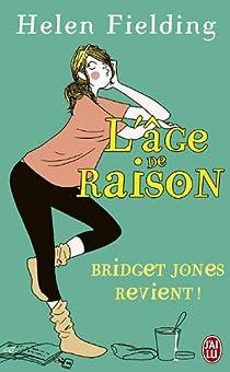 Bridget Jones : L'Âge de raison par Fielding