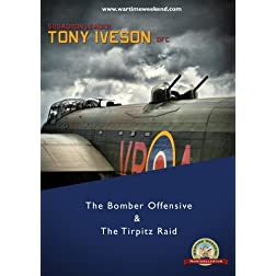 The Bomber Offensive & The Tirpitz Raid with Tony Iveson