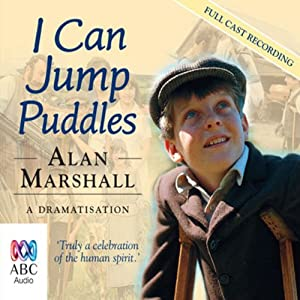 I Can Jump Puddles | [Alan Marshall]