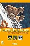 echange, troc Bruno Veillet - Guide de la faune du parc du Vercors