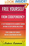 Free Yourself From Co-dependency: 12...