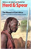 img - for Herd and Spear: The Maasai of East Africa book / textbook / text book