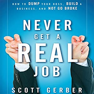 Never Get a 'Real' Job Audiobook