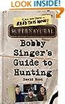 Supernatural: Bobby Singer's Guide to...
