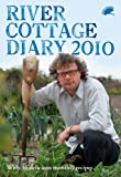 River Cottage Diary 2010 (1408801892) by Fearnley-Whittingstall, Hugh