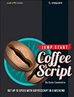 Jump Start CoffeeScript Front Cover