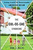 The Cul-de-Sac Syndrome: