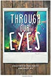 Through Our Eyes: A Collection of 8th Grade Vignettes