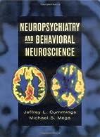 Neuropsychiatry and Behavioral Neuroscience…