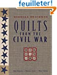 Quilts from the Civil War: 9 Projects...