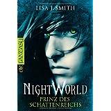 """Night World - Prinz des Schattenreichsvon """"Lisa J. Smith"""""""