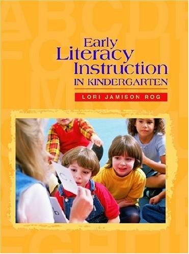 Early Literacy Instruction in Kindergarten