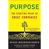 Purpose: The Starting Point of Great Companiesby Roger Fisher
