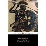 A History of My Times (Penguin Classics) ~ Xenophon