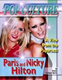 Paris and Nicky Hilton (Popular Culture: A View from the Paparazzi)