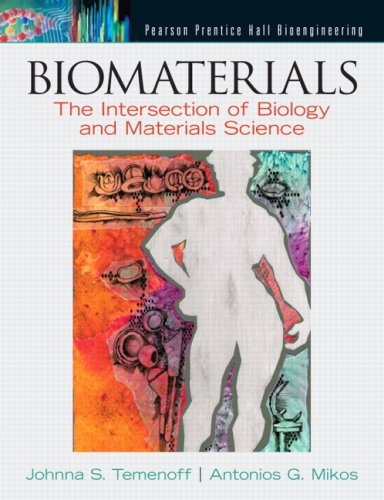 Biomaterials: The Intersection of Biology and Materials...