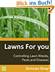 Controlling Lawn Weeds, Pests and Dis...