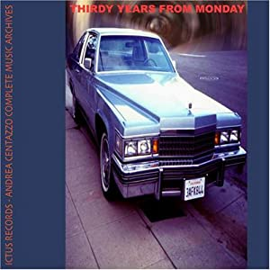 Thirty Years From Monday