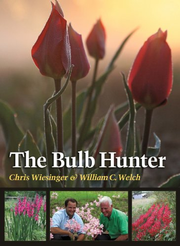 The Bulb Hunter (Texas A&M AgriLife Research and Extension Service Series) PDF