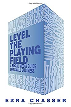 Level The Playing Field: A Social Media Guide For Small Business