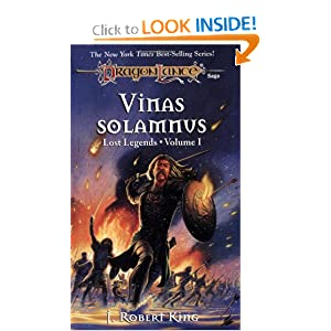 Vinas Solamnus (Dragonlance Lost Legends, Vol. 1) by J. Robert King