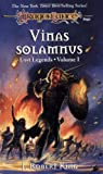 Vinas Solamnus (Dragonlance Lost Legends, Vol. 1) (0786907878) by King, J. Robert