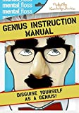 Mental Flos: Genius Instruction Manual (Mental Floss)