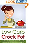 Low Carb Crock Pot - Low Carb Weight...
