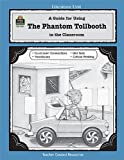 A Guide for Using The Phantom Tollbooth in the Classroom (Literature Units)