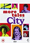 More Tales of The City [Import anglais]