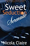 img - for Sweet Seduction Serenade (Volume 2) book / textbook / text book