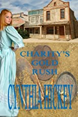CHARITY'S GOLD RUSH (A Strike It Rich in Montana novel)