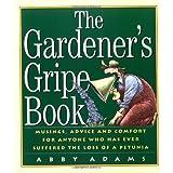 The Gardener's Gripe Book ~ Abby Adams