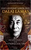 echange, troc Alexander Norman - Das geheime Leben der Dalai Lamas
